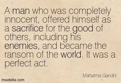 Quotation-Mahatma-Gandhi-good-sacrifice-world-inspiration-enemies-man-Meetville-Quotes-162694